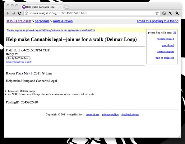 Craigslist St Louis http://punchingkitty.com/2011/04/27/st-louis-craigslist-user-wants-you-to-help-make-cannabis-uh-man-im-hungry/